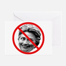 Anti Hillary Clinton Greeting Card