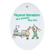 Physical Therapists Oval Ornament