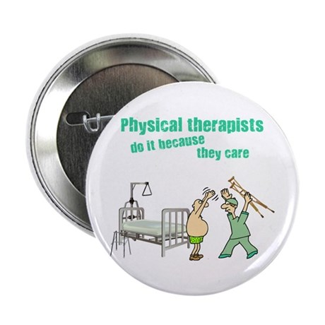 """Physical Therapists 2.25"""" Button (100 pack)"""