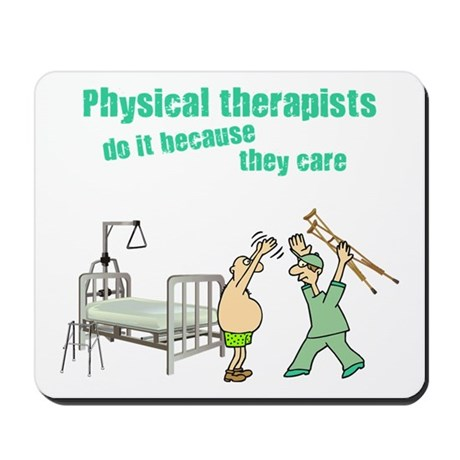 Physical Therapists Mousepad