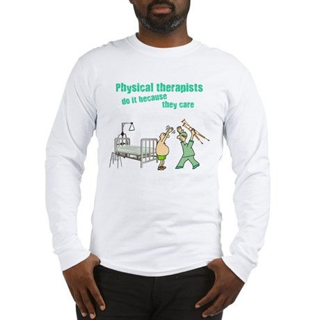 Physical Therapists Long Sleeve T-Shirt