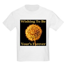 Wishing To Be Your's Forever T-Shirt