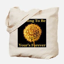 Wishing To Be Your's Forever Tote Bag