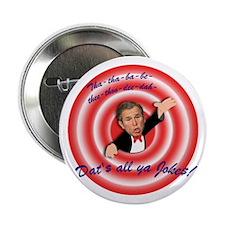 "Anti-Bush ""Dat's All"" Button"