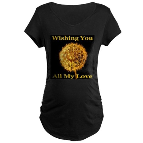Wishing You All My Love Maternity Dark T-Shirt