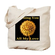 Wishing You All My Love Tote Bag