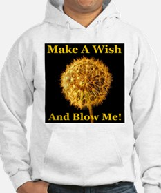Make A Wish And Blow Me! Hoodie