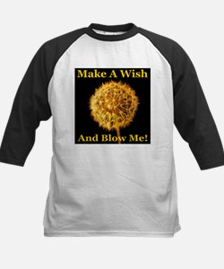 Make A Wish And Blow Me! Tee