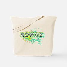 Rowdy 1 Tote Bag