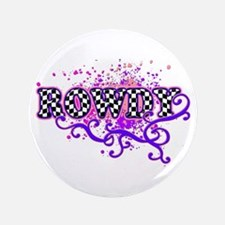 "Rowdy 2 3.5"" Button"