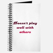 Doesn't Play Well With Others Journal
