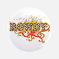 """Rowdy 3 3.5"""" Button"""