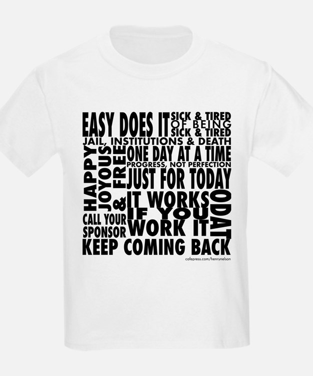 Recovery Slogans T-Shirt