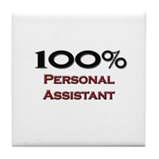 100 Percent Personal Assistant Tile Coaster