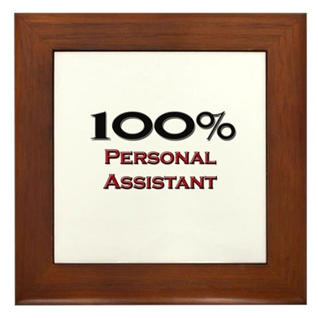 100 Percent Personal Assistant Framed Tile