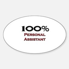 100 Percent Personal Assistant Oval Decal