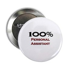 """100 Percent Personal Assistant 2.25"""" Button"""