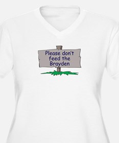 Please don't feed the Brayden T-Shirt