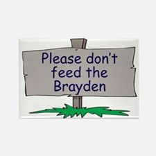 Please don't feed the Brayden Rectangle Magnet
