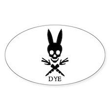 DYE (black) Oval Decal