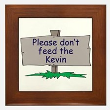 Please don't feed the Kevin Framed Tile