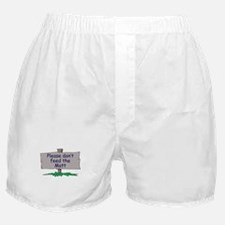 Please don't feed the Matt Boxer Shorts
