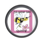 I'd Rather Bee Quilting Wall Clock