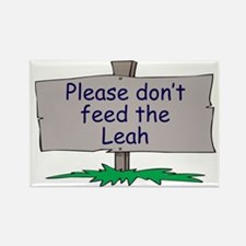 Please don't feed the Leah Rectangle Magnet