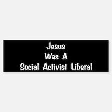 Social, Activist Liberal Bumper Bumper Bumper Sticker