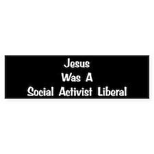 Social, Activist Liberal Bumper Bumper Sticker