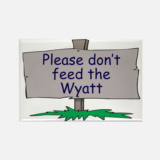 Please don't feed the Wyatt Rectangle Magnet