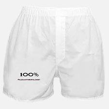 100 Percent Paleoanthropologist Boxer Shorts
