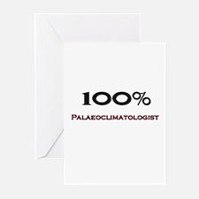 100 Percent Palaeoclimatologist Greeting Cards (Pk