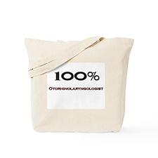 100 Percent Otorhinolaryngologist Tote Bag