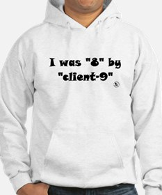 """""""8"""" by """"Client-9"""" Hoodie"""