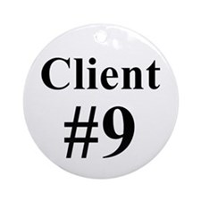 I am Client #9 Ornament (Round)