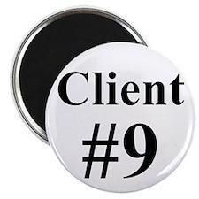 I am Client #9 Magnet