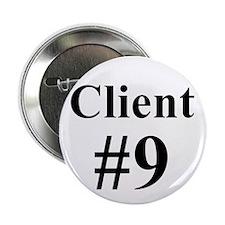 "I am Client #9 2.25"" Button (10 pack)"