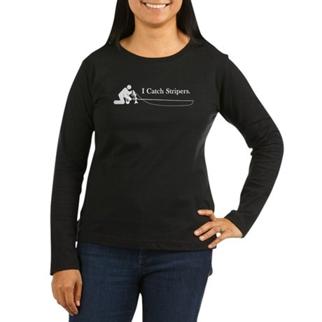 """I Catch Stripers"" Women's Long Sleeve Dark T-Shir"