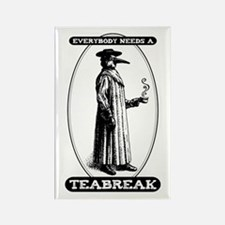 Everyone Needs Teabreaks Rectangle Magnet