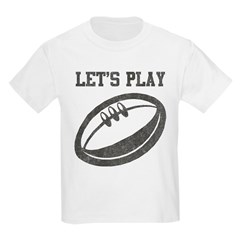Let's Play Rugby T-Shirt