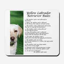 Yellow Lab Rules Mousepad