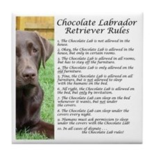 Chocolate Lab Rules Tile Coaster