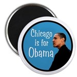 Chicago is for Obama Campaign Magnet
