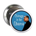 Chicago is for Obama campaign button