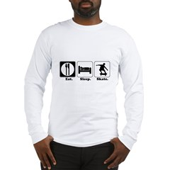 Eat. Sleep. Skate. (Skateboard) Long Sleeve T-Shir