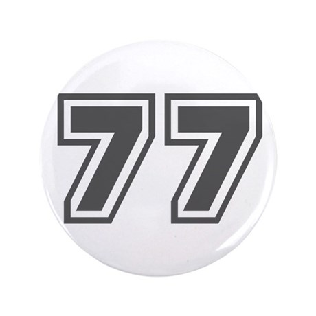 """Number 77 3.5"""" Button"""