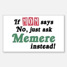 Just Ask Memere Rectangle Decal