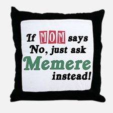 Just Ask Memere Throw Pillow