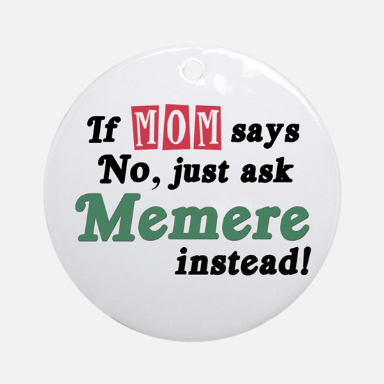 Just Ask Memere Ornament (Round)